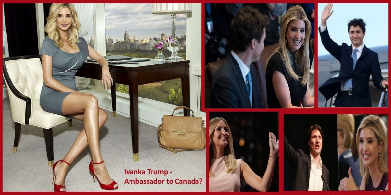 Ivanka Trump and Justin Trudeau are hot for her to become Canadian Ambassador.