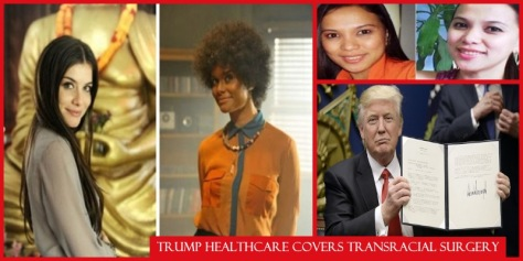 Trump Healthcare Supports TransRacial Surgery